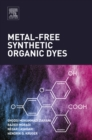 Image for Metal-free synthetic organic dyes