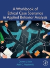 Image for A workbook of ethical case scenarios in applied behavior analysis
