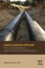 Image for Cross country pipeline risk assessments and mitigation strategies