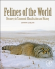 Image for Felines of the world  : discoveries in taxonomic classification and history