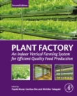 Image for Plant factory: an indoor vertical farming system for efficient quality food production