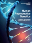 Image for Human Reproductive Genetics: Emerging Technologies and Clinical Applications
