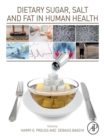 Image for Dietary Sugar, Salt and Fat in Human Health