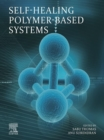 Image for Self-Healing Polymer-Based Systems