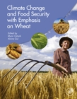 Image for Climate Change and Food Security with Emphasis on Wheat