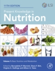 Image for Present Knowledge in Nutrition: Basic Nutrition and Metabolism