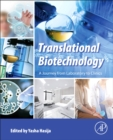 Image for Translational biotechnology  : a journey from laboratory to clinics