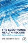 Image for The Electronic Health Record: Ethical Considerations