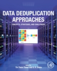 Image for Data deduplication approaches  : concepts, strategies, and challenges