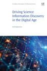 Image for Driving Science Information Discovery in the Digital Age