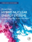 Image for Hybrid nuclear energy systems  : a sustainable solution for the 21st century