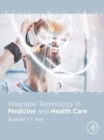 Image for Wearable technology in medicine and health care