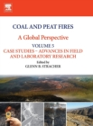 Image for Coal and peat fires  : a global perspectiveVolume 5,: Case studies - advances in field and laboratory research