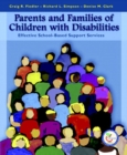 Image for Parents and Families of Children with Disabilities : Effective School-Based Support Services