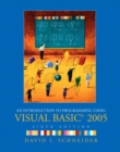 Image for An introduction to programming using Visual Basic 2005