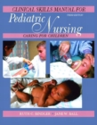 Image for Clinical skills manual for Pediatric nursing, caring for children, third edition