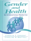 Image for Gender and health  : an international perspective