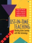 Image for Just-in-Time Teaching : Blending Active Learning with Web Technology