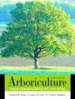 Image for Arboriculture  : integrated management of landscape trees, shrubs, and vines
