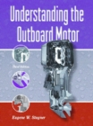 Image for Understanding the Outboard Motor