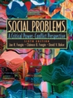 Image for Social Problems : A Critical Power-Conflict Perspective