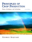 Image for Principles of Crop Production : Theory, Techniques, and Technology
