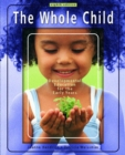 Image for The whole child  : developmental education for the early years