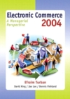 Image for Electronic commerce 2004  : a managerial perspective