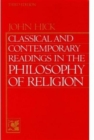 Image for Classical and Contemporary Readings in Philosophy of Religion