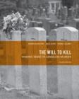 Image for The will to kill  : making sense of senseless murder