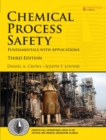 Image for Chemical process safety  : fundamentals with applications