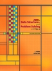 Image for ADTs, Data Structures, and Problem Solving with C++