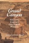 Image for Grand Canyon  : solving Earth's grandest puzzle