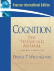 Image for Cognition  : the thinking animal