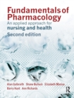 Image for Fundamentals of pharmacology  : an applied approach for nursing and health