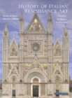 Image for History of Italian Renaissance art  : painting, sculpture, architecture