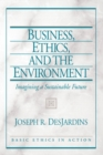 Image for Business, ethics, and the environment  : imagining a sustainable future