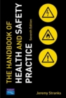 Image for The handbook of health and safety practice