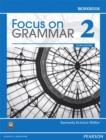 Image for Focus on grammar 2: Workbook