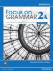 Image for Focus on Grammar Workbook Split 2A