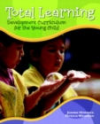 Image for Total Learning : Developmental Curriculum for the Young Child