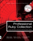 Image for Professional Ruby Collection : Mongrel, Rails Plugins, Rails Routing, Refactoring to REST, and Rubyisms CD1