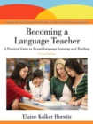 Image for Becoming a language teacher  : a practical guide to second language learning