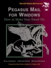Image for Pegasus Mail for Windows  : how to make your email fly