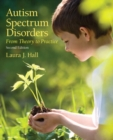 Image for Autism spectrum disorders  : from theory to practice