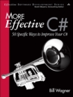 Image for More effective C#: 50 specific ways to improve your C#