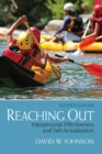 Image for Reaching out  : interpersonal effectiveness and self-actualization
