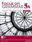 Image for Focus on Grammar 5A Split Student Book & Focus on Grammar 5A Workbook