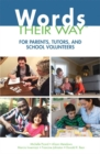 Image for Words their way for parents, tutors, and school volunteers