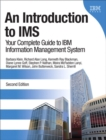Image for An introduction to IMS: your complete guide to IBM's Information Management System